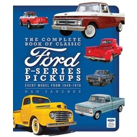 THE COMPLETE BOOK OF CLASSIC FORD F-SERIES PICKUPS, FROM 48-1976 MBK780760344316