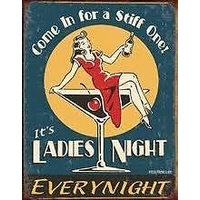 "Metal Sign MSI-1298 Ladies Night Every Night 16"" x 12.5"""