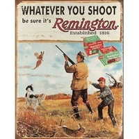 "Metal Sign MSI-1412 Remington Whatever You Shoot 16""x 12.5"""