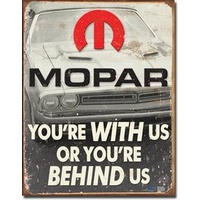 Metal Sign MSI-1647 Mopar You Are Behind Us