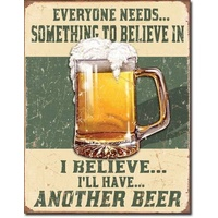 "Metal Sign MSI-1686 I Believe I'll Have A Beer 16"" x 12.5"""