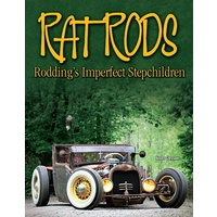 SAD-CT486 Rat Rods: Rodding's Imperfect Stepchildren by Scott Gosson Paperback