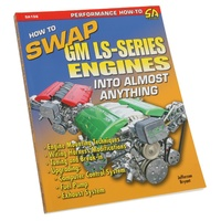 HOW TO SWAP GM LS SERIES ENGINES INTO ALMOST ANYTHING BOOK LS1 LS2 V8 SAD-SA156